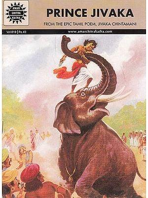 Prince Jivaka (From The Epic Tamil Poem Jivaka Chintamani)