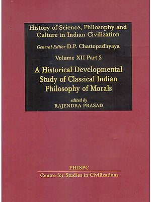 A Historical-Development Study of Classical Indian Philosophy of Morals