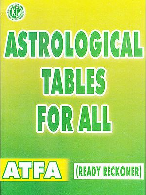 Astrological Tables for All (Ready Reckoner)