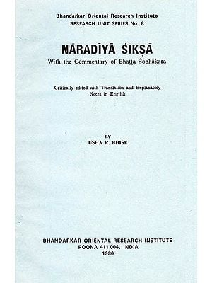Naradiya Siksa (With the Commentary of Bhatta Sobhakara): A Rare Book