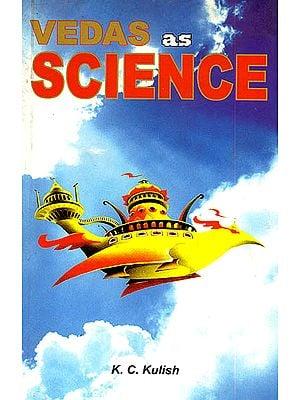 Vedas as Science