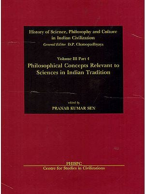 Philosophical Concepts Revlevant to Sciences in Indian Tradition
