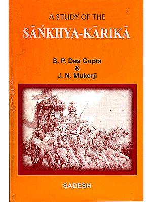 A Study of The Sankhya-Karika of Isvarakrsna