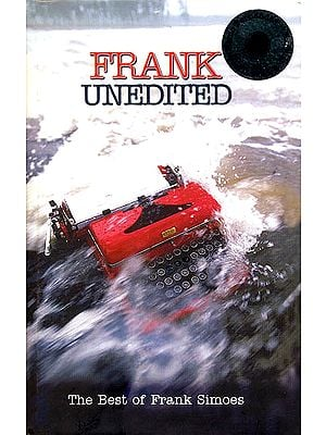 Frank Unedited (The Best of  Frank Simoes) (With CD)