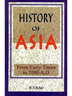 History of Asia (From Early Times to 2000 A.D)