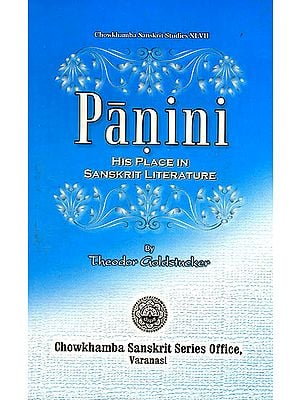 Panini His Place in Sanskrit Literature
