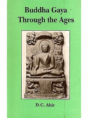 Buddha Gaya Through the Ages