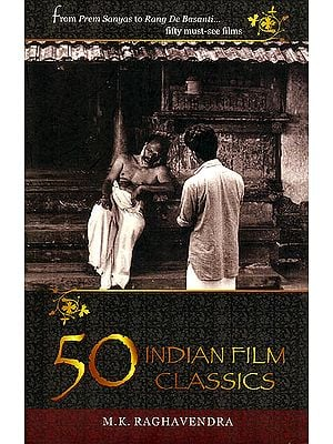 50 Indian Film Classics (Fifty Must See films)