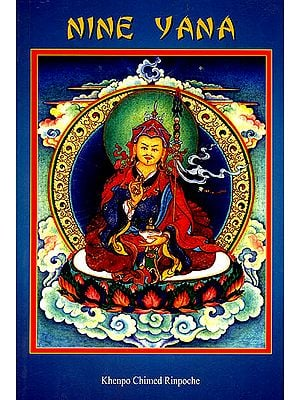 Nine Yana (Teaching on the Nine Vehicles according to the Buddhist Philosophy)