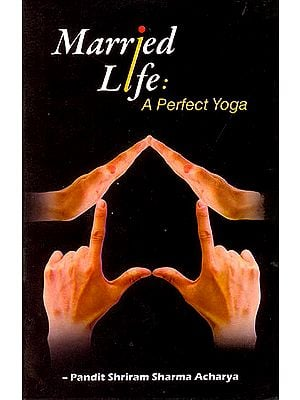 Married Life: A Perfect Yoga