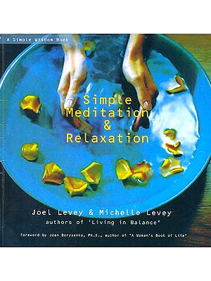 Simple Meditation and Relaxation (A Simple Wisdom Book)
