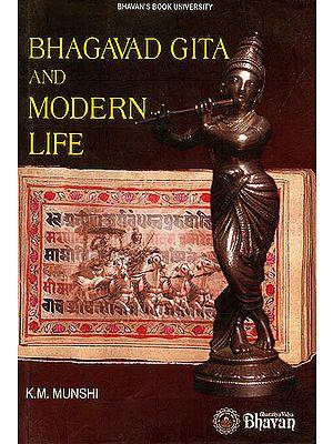 Bhagavad  Gita And Modern Life