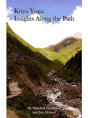Kriya Yoga: Insights Along The Path