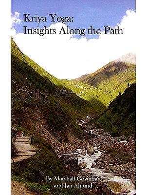Kriya Yoga: Insights Along The Path