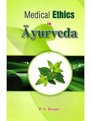 Medical Ethics in Ayurveda