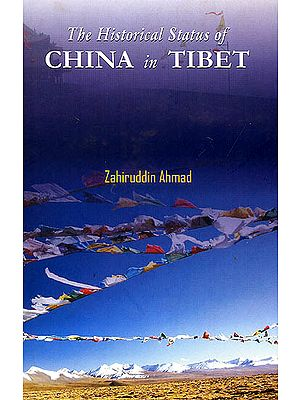 The Historical Status of China In Tibet