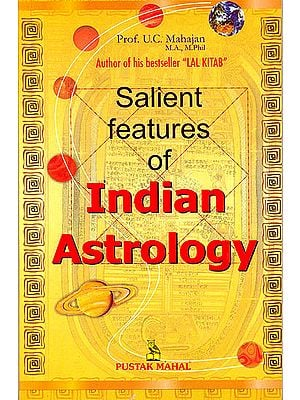 Salient Features of Indian Astrology