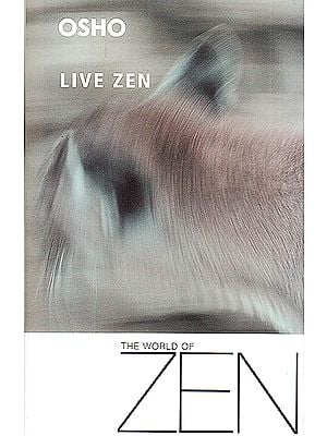 The World Of Live Zen (A New Therapy Is Born: Therapy Through Gibberish)
