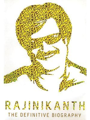 Rajinikanth (The Definitive Biography)