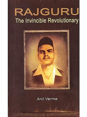 Raj Guru (The Invincible Revolutionary)