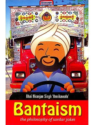 Bantaism (The Philosophy Of Sardar Jokes)