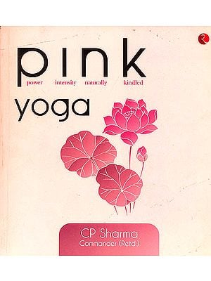 Pink Yoga (Power Intensity Naturally Kindled)