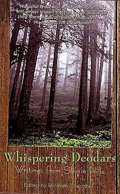 Whispering Deodars (Writings From Shimla Hills)