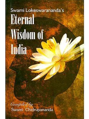 Eternal Wisdom of India