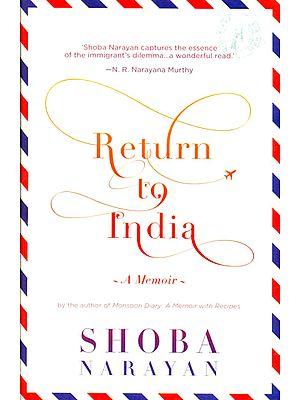 Return to India (A Memoir)