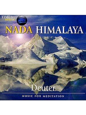 Nada Himalaya Deuter: Music for Meditation (Audio CD)