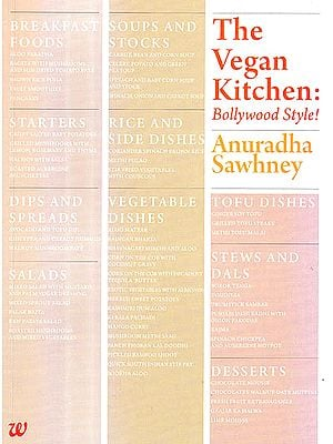 The Vegan Kitchen: Bollywood Style!