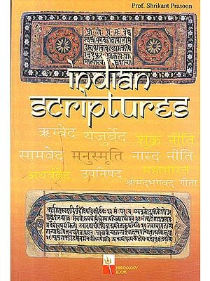Indian Scriptures (Vedic Literature and Hindu Religion)