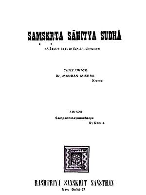 Samskrta Sahitya Sudha (A Source Book of Sanskrit Literature)