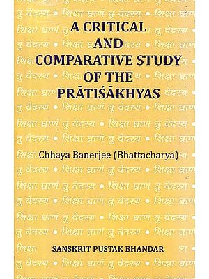 A Critical And Comparative Study Of The Pratisakhyas