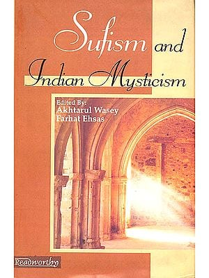 Sufism and Indian Mysticism