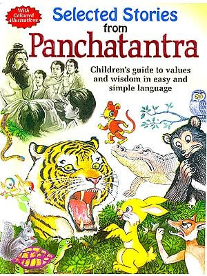 Selected Stories From Panchatantra (Children's Guide To Values And Wisdom In Easy And Simple Language)
