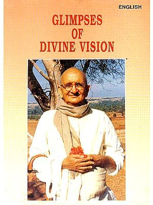 Glimpses  of Divine Vision