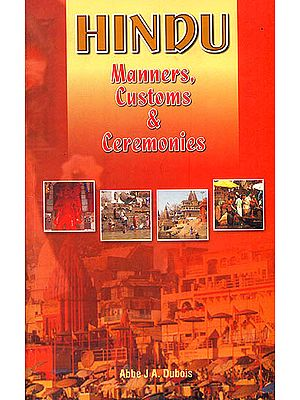 Hindu Manners Customs and Ceremonies