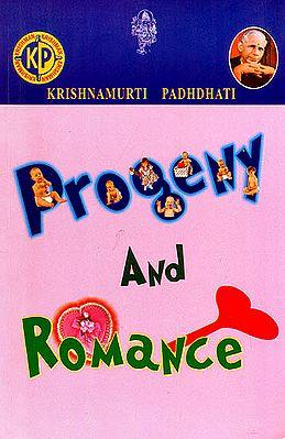 Progeny and Romance