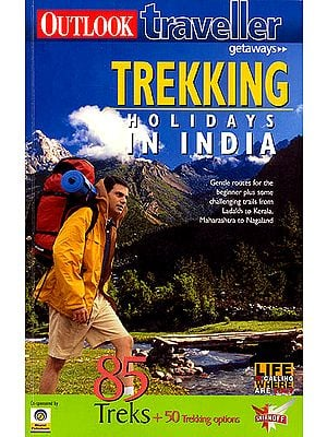 Trekking Holidays In India (85 Treks + 50 Trekking Options)