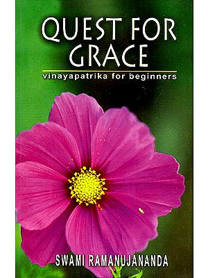 Quest For Grace (Vinaya Patrika For Beginners)