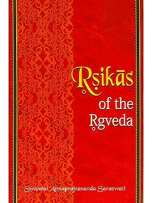 Rsikas of The Rgveda