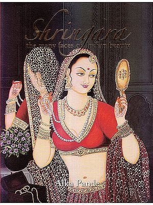 Shringara: The Faces Of Indian Beauty