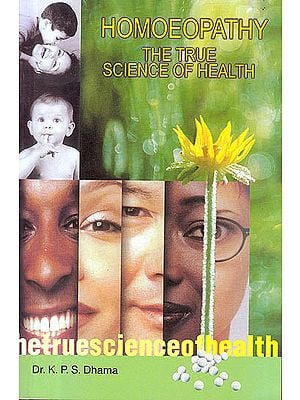 Homoeopathy The True Science of Health