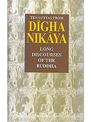 Ten Suttas From Digha Nikaya (Long Discourses of the Buddha)