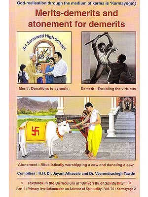 "Merits Demerits and Atonement For Demerits: God Realisation Through The Medium of Karma is ""Karmayoga"""