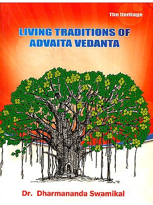 Living Traditions of Advaita Vedanta