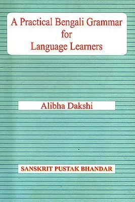 A Practical Bengali Grammar For Language Learners