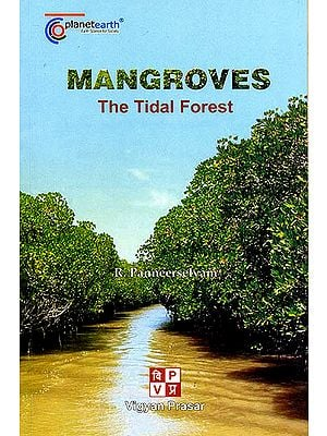 Mangroves: The Tidal Forest