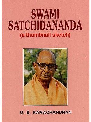 "Swami Satchidananda ""A Thumbnail Sketch"""